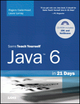 The cover of Teach Yourself Java 6 in 21 Days (5th Edition) by Rogers Cadenhead and Laura Lemay