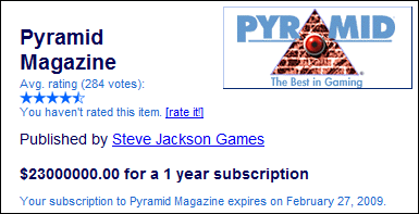 Pyramid Magazine subscription costs $23 million dollars
