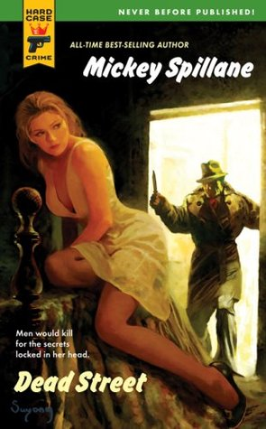Cover of Dead Street by Mickey Spillane and Max Alan Collins