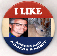 Re-Elect Rogers and Rogers' Rabbit