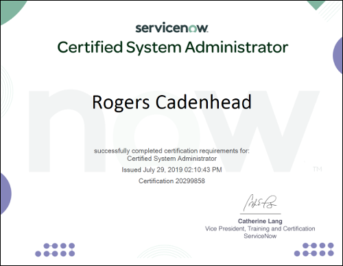 ServiceNow Certified System Administrator certificate for Rogers Cadenhead