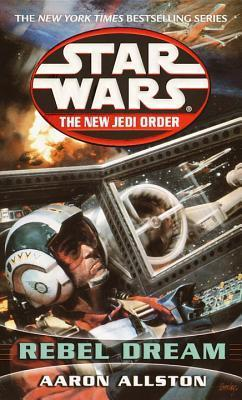 Cover of Star Wars: Rebel Dream by Aaron Allston