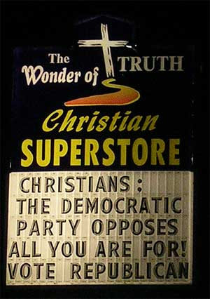 Christians: The Democratic Party opposes all that you are for! Vote Republican