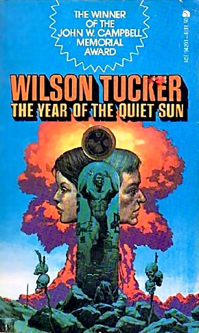 Wilson Tucker's The Year of the Quiet Sun